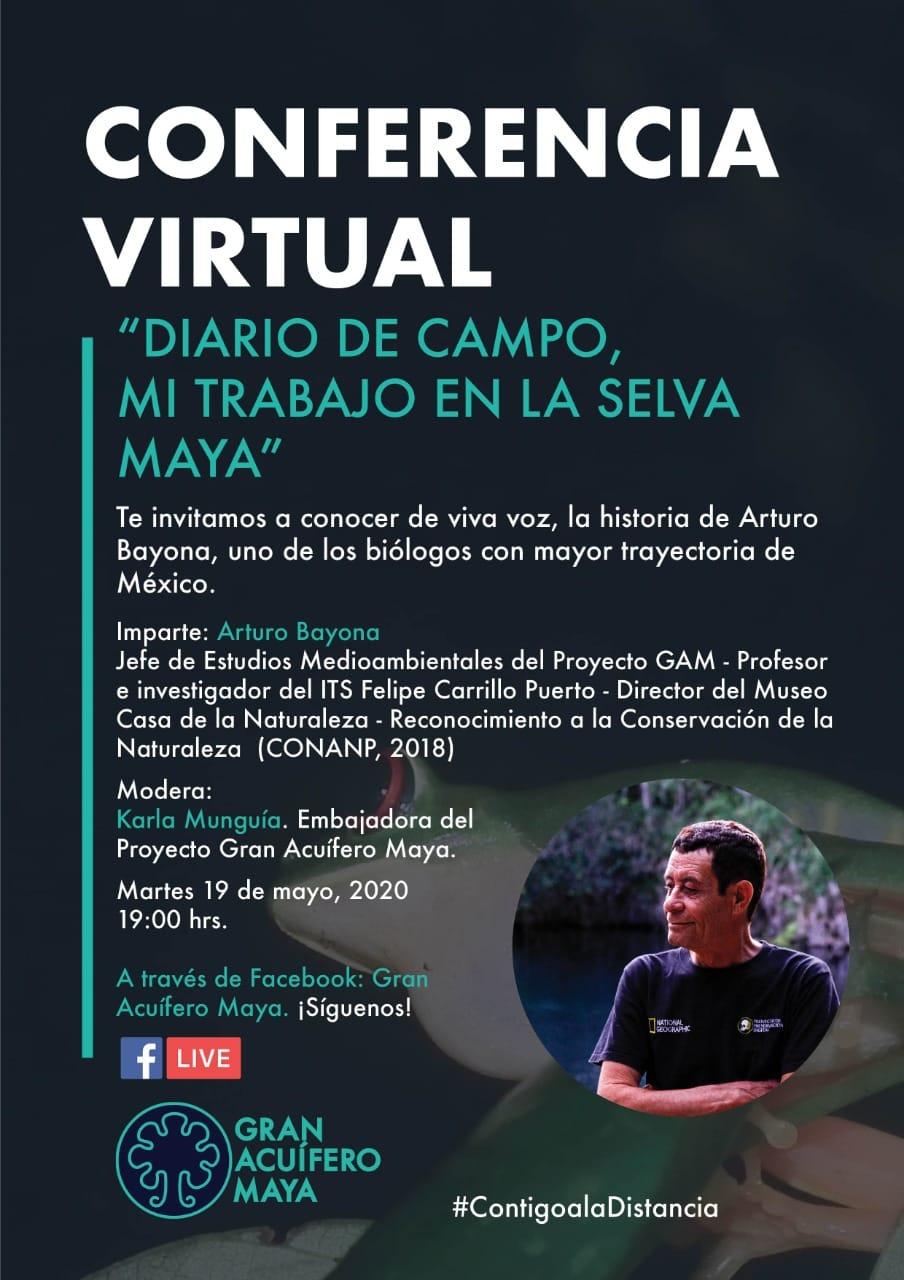 """Conferencia Virtual """"Diario de Campo, Mi trabajo en la Selva Maya"""" 14 de mayo de 2020"""